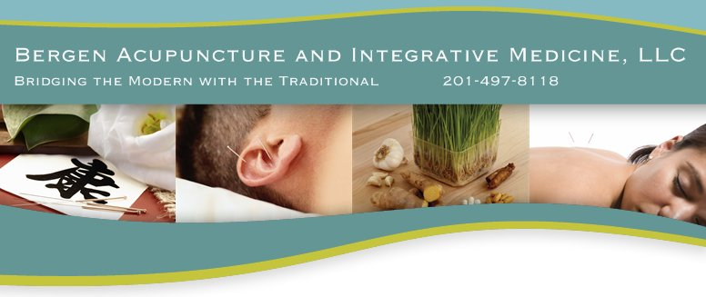 Bergen Acupuncture and Integrative Medicine, LLC - Bridging the Modern with the Traditional            201-497-8118